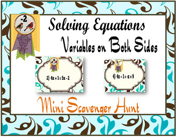 Equations with Variables on Both Sides:  Mini Scavenger Hunt