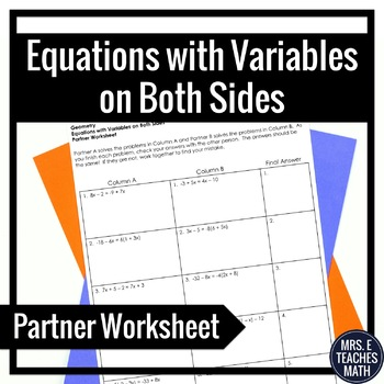 Equations with Variables on Both Sides Partner Worksheet