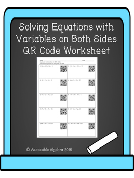 Equations with Variables on Both Sides QR Code Worksheet
