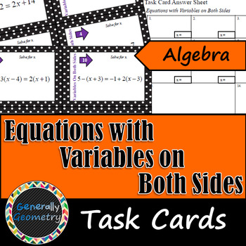 Equations with Variables on Both Sides Task Cards: Algebra 1