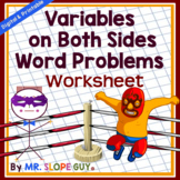 Equations with Variables on Both Sides Word Problems Worksheet