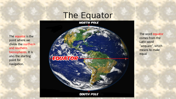 Equator, Latitude, Longitude, Tropics of Capricorn and Cancer and much more