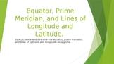 Equator, Prime Meridian, and Lines of Longitude and Latitu