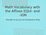 Equi Prefix and -ion as a Suffix Lesson