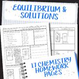 Equilibrium and Solutions Chemistry Homework Page Unit Bundle