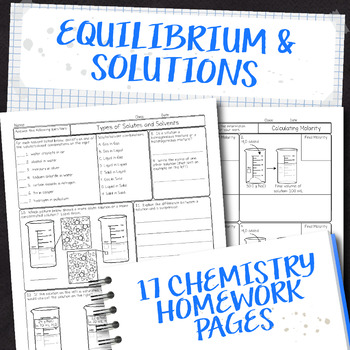 Equilibrium and Solutions Chemistry Homework Page Unit Bundle
