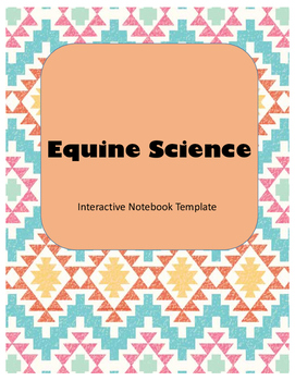 Equine Science Interactive Notebook Templates