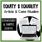 Equity and Equality Article and Case Studies