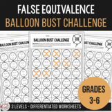Equivalence Activity - Bust the False Equivalent Number Sentence Balloons
