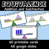 Equivalence - Addition and Subtraction ,Printable and digi