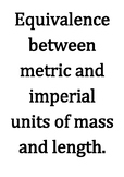 Equivalence between metric and imperial units of mass and