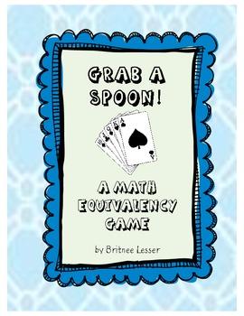 Equivalency Math Game - Grab a Spoon!