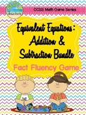 Equivalent Equations: Addition & Subtraction Game Bundle 1