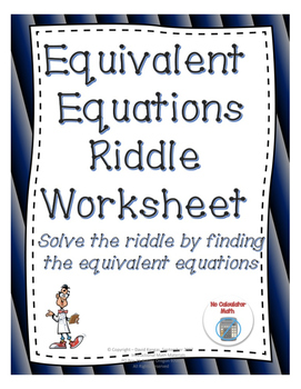 Equivalent Equations Riddle Worksheet