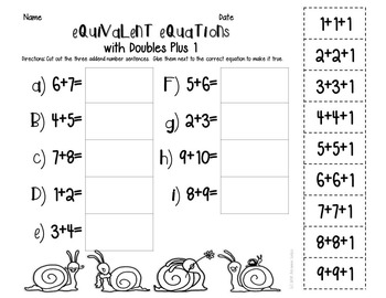 Equivalent Equations: doubles plus 1, 3 addends, making 10 to add and subtract