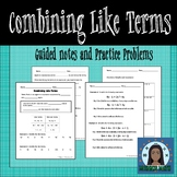 Equivalent Expressions : Combining Like Terms Guided Notes