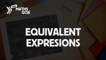 Equivalent Expressions - Complete Lesson
