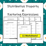 Equivalent Expressions: Distributive Property and Factoring Worksheets (11 pgs)