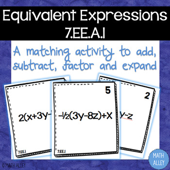 Equivalent Expressions Matching Activity (7.EE.A.1)