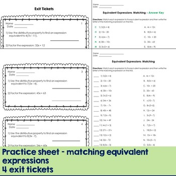 Equivalent Expressions Matching Game, Practice Sheet, and Exit Tickets