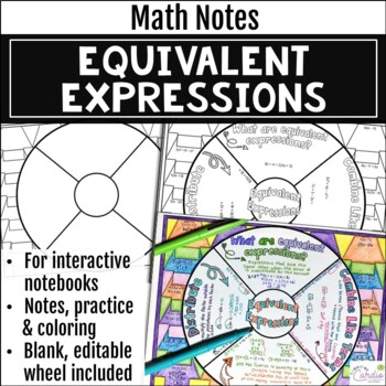 Equivalent Expressions Math Wheel - Fun Note-taking Format