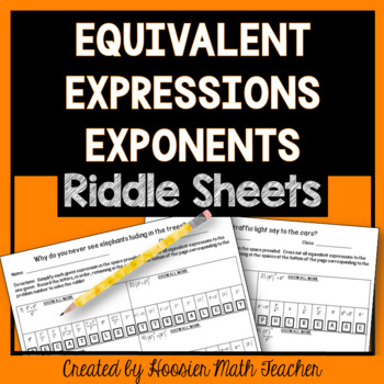 Equivalent Expressions Multiple Properties (Laws) of Exponents Riddle Sheets