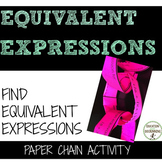 Equivalent Expressions Activity Paper Chain