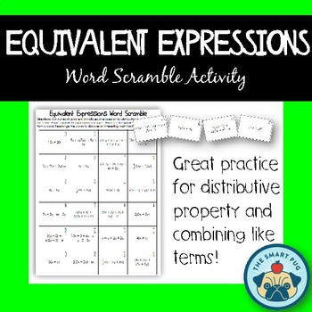 Equivalent Expressions Word Scramble Combining Like Terms/Distributive Property