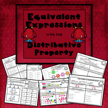 Equivalent Expressions using the Distributive Property TEKS 6.7D