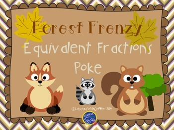Equivalent Forest Frenzy Fraction Poke Game {CCSS aligned, and differentiated}