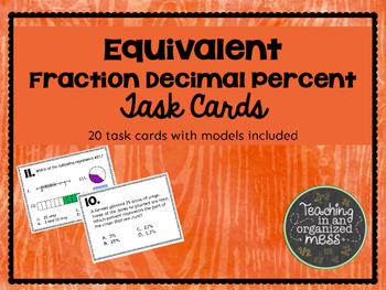 Equivalent Fraction Decimal Percent Task Cards (with Models)
