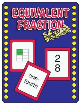 Equivalent Fraction Match - Common Core Aligned - Math Center