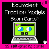 Equivalent Fraction Models Boom Cards™ ~ 4th Grade Distanc