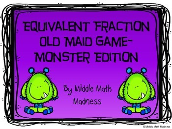 Equivalent Fraction Old Maid Game- Monster Edition
