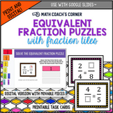 Equivalent Fraction Puzzles: Print and Digital Versions