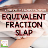 Equivalent Fraction Slap - Math Center