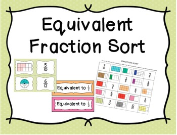 Equivalent Fraction Match Up and Sort