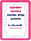 Equivalent Fraction Strip Activity - 3.NF.3a and 3.NF.3b