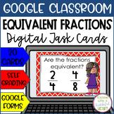 Equivalent Fraction Task Cards - Google Drive & Google Classroom