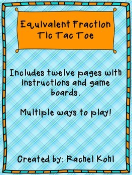 Equivalent Fraction Tic Tac Toe
