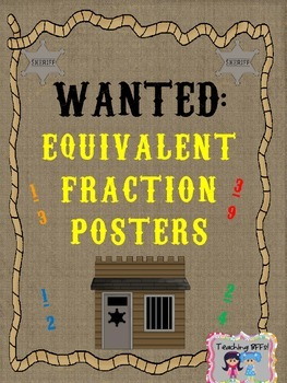 Equivalent Fraction Wanted Posters