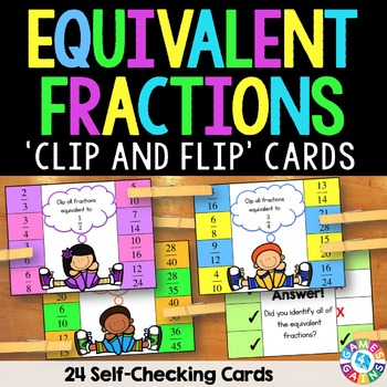 Equivalent Fractions Activity: 24 Equivalent Fractions Task Cards