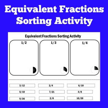 Equivalent Fractions Worksheet | Equivalent Fractions Activity