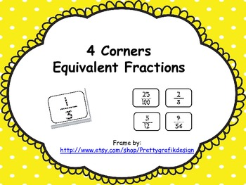 Equivalent Fractions 4 Corners