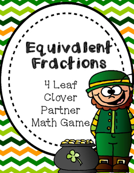St. Patrick's Day: Equivalent Fractions 4 Leaf Clover Math Game