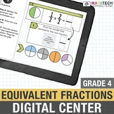 4th Grade Digital Math Center Equivalent Fractions   Google Classroom 4.NF.1