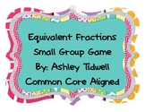 Equivalent Fractions: A Small Group Game and Practice