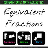 Differentiated Equivalent Fractions Activities