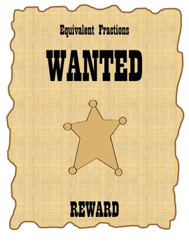 Equivalent Fractions Are Wanted : Bulletin Board Activity/ Worksheets