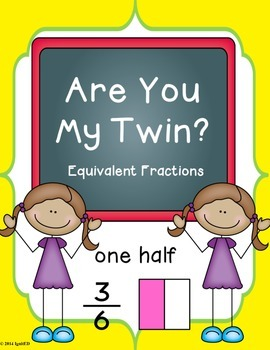 Equivalent Fractions- Are You My Twin